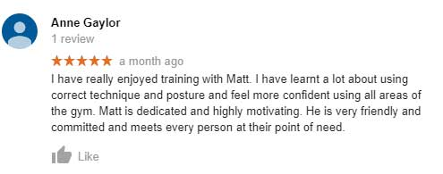 Anne Gaylor's google review about using correct techniques in her gym training sessions.